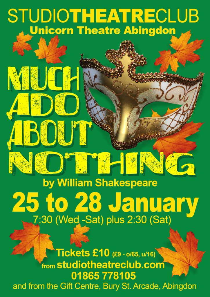 Much Ado About Nothing, Studio Theatre Club, Unicorn Theatre, January 2017